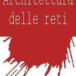 Riassunto: Architettura delle reti
